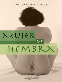 Mujer vs Hembra