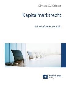 Kapitalmarktrecht: Wirtschaftsrecht kompakt