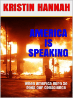 America Is Speaking, When will Our Hearts Listen