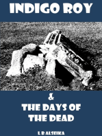 Indigo Roy and The Days of The Dead
