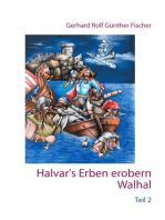 Halvar's Erben erobern Walhal II