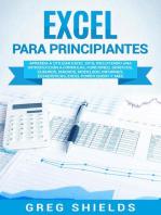 Excel para principiantes: Aprenda a utilizar Excel 2016, incluyendo una introducción a fórmulas, funciones, gráficos, cuadros, macros, modelado, informes, estadísticas, Excel Power Query y más