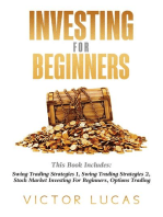 Investing for BeginnersThis Book Includes: Swing Trading Strategies Volume 1, Swing Trading Strategies Volume 2, Stock Market Investing For Beginners, Options Trading,