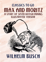 Max and Moritz A Story of Seven Boyish Pranks Illustrated Version