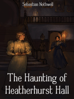 The Haunting of Heatherhurst Hall
