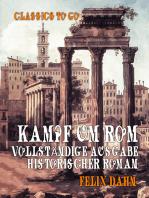 Kampf um Rom Vollständige Ausgabe Historischer Roman