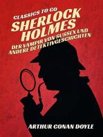 Sherlock Holmes Der Vampir von Sussex und andere Detektivgeschichten