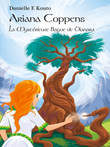 Ariana Coppens: La Mystérieuse Bague de Dianara