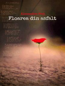 Floarea din asfalt