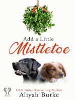 Add A Little Mistletoe