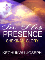 In His Presence (Shekinah Glory)