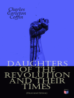 Daughters of the Revolution and Their Times (Illustrated Edition)