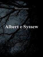 Albert e Syssew