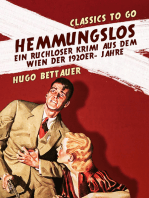 Hemmungslos Ein ruchloser Krimi aus dem Wien der 1920er- Jahre