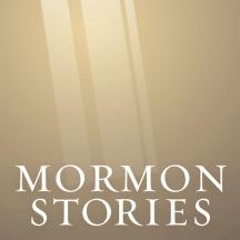 Mormon Stories - LDS
