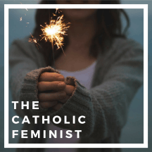 The Catholic Feminist