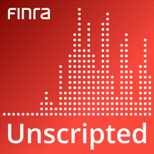 FINRA Unscripted