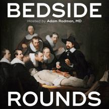 Bedside Rounds