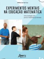 Experimentos Mentais na Educação Matemática: Uma Analogia Com Provas Matemáticas Formais