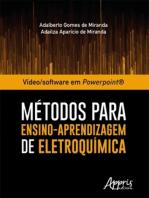 Vídeo/Software em Powerpoint®: Métodos Para Ensino-Aprendizagem de Eletroquímica