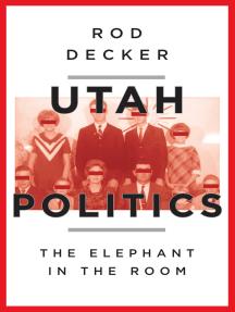 Utah Politics: The Elephant in the Room