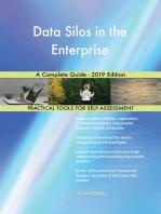 Data Silos in the Enterprise A Complete Guide - 2019 Edition