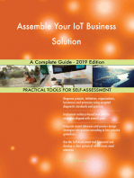 Assemble Your IoT Business Solution A Complete Guide - 2019 Edition