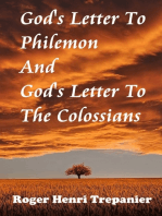 God's Letter To Philemon And God's Letter To The Colossians