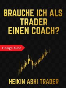 Brauche ich als Trader einen Coach?: Heilige Kühe 1