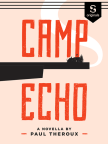 Book, Camp Echo - Read book online for free with a free trial.
