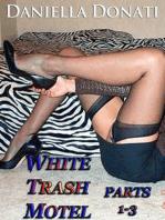 White Trash Motel