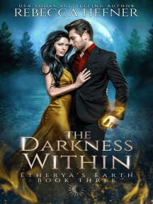 The Darkness Within: Etherya's Earth, #3