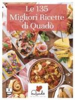 Le 135 migliori ricette di Quadò