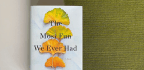 Marriage Is Passionate, Not Perfect, In 'The Most Fun We Ever Had'