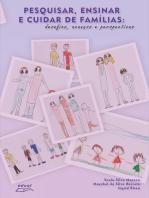 Pesquisar, ensinar e cuidar de famílias:: desafios, avanços e perspectivas