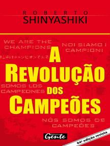 A revolução dos campeões: Nós somos os campeões