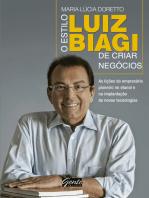O estilo Biagi de criar negócios