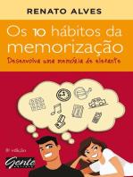 Os 10 hábitos da memorização: Desenvolva uma memória de elefante