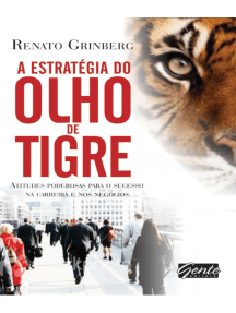 A estratégia do olho do tigre: Atitudes poderosas para o sucesso na carreira e nos negócios