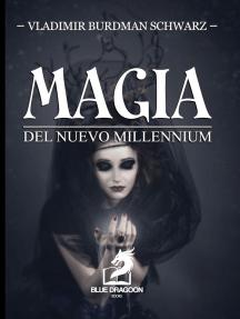 Magia del Nuevo Millennium