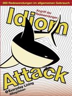 Idiom Attack Vol. 1 - Everyday Living (German Edition)