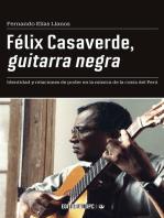 Félix Casaverde, guitarra negra