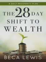 The 28 Day Shift To Wealth