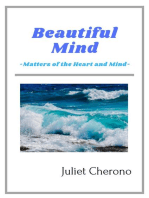Beautiful Mind - Matters of the Heart and Mind