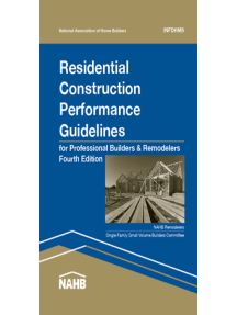 Residential Construction Performance Guidelines: 4 Edition, Contractor Reference