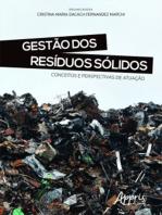 Gestão dos Resíduos Sólidos: Conceitos e Perspectivas de Atuação