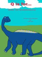 Q is for... Quinn the Quaesitosaurus