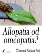 Allopatia od omeopatia?