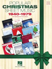 Popular Christmas Sheet Music: 1940-1979: 40 Seasonal Favorites