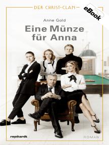 Eine Münze für Anna: Der Christ-Clan